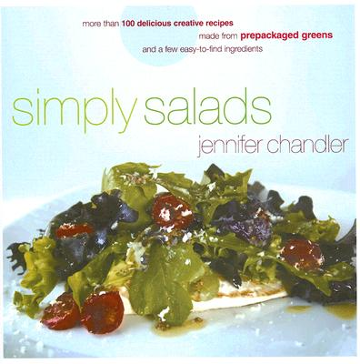 Simply Salads By Chandler, Jennifer